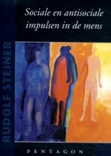 Rudolf Steiner , Sociale en antisociale impulsen in de mens