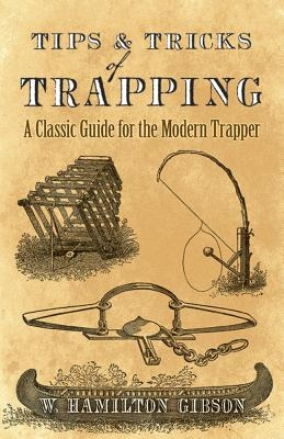 William Gibson,Tips and Tricks of Trapping