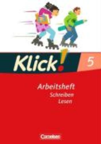 ,Klick! Deutsch. 5. Schuljahr. Lesen. Arbeitsheft. Westliche Bundesländer