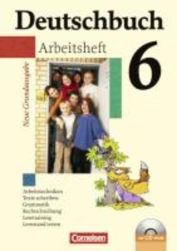 ,Deutschbuch 6. Schuljahr. Arbeitsheft mit Lösungen und CD-ROM. Neue Grundausgabe
