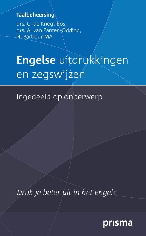 C. de Knegt-Bos, A. van Zanten-Oddink, N. Barbour,Engelse uitdrukkingen en zegswijzen ingedeeld op onderwerp