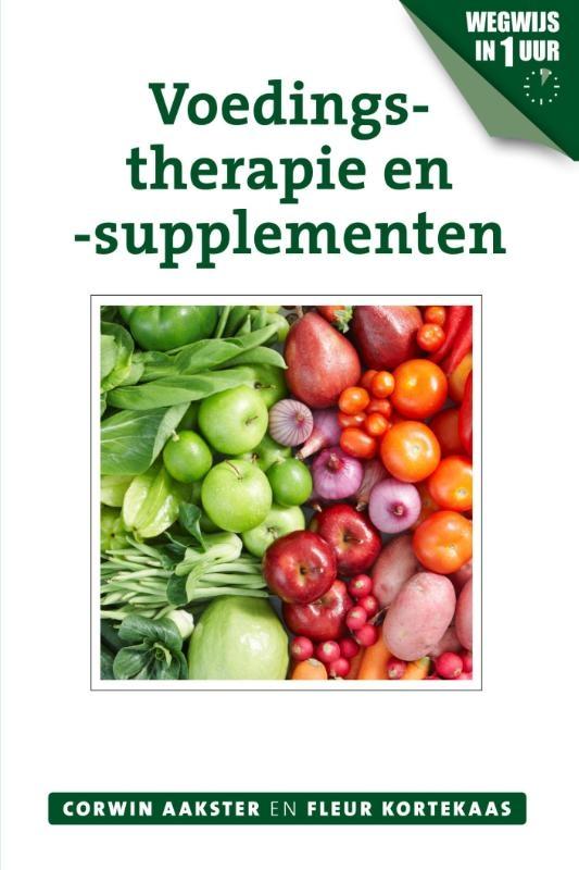 Corwin Aakster, Fleur Kortekaas,Voedingstherapie en -supplementen