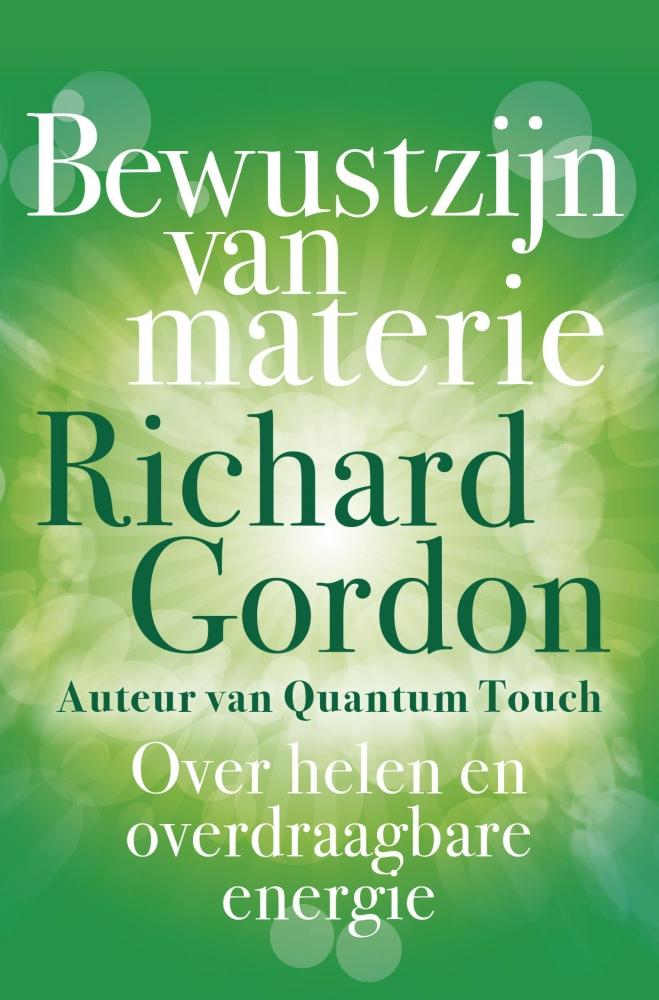 Richard Gordon,Bewustzijn van materie