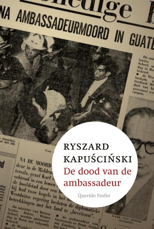 Ryszard Kapuscinski,De dood van de ambassadeur