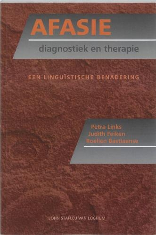 P. Links,Afasie: diagnostiek en therapie