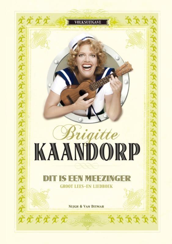 Brigitte Kaandorp,Dit is een meezinger