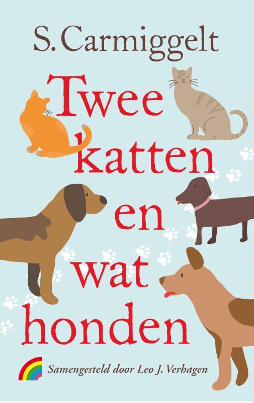 Simon Carmiggelt,Twee katten en wat honden