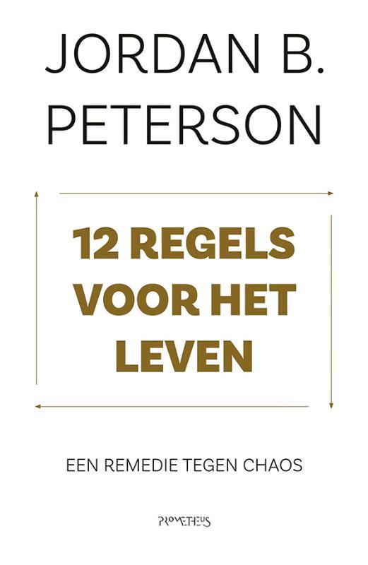 Jordan Peterson,12 regels voor het leven