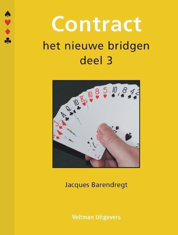 J. Barendregt,Contract 3 Het nieuwe bridgen