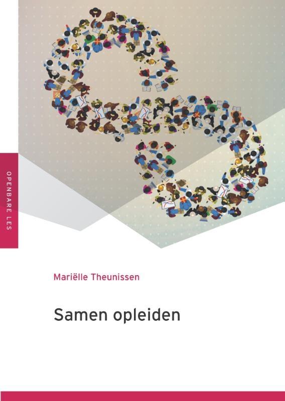 Mariëlle Theunissen,Samen opleiden