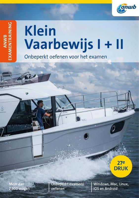 Jaap van Goor,ANWB Examentraining Klein Vaarbewijs I + II