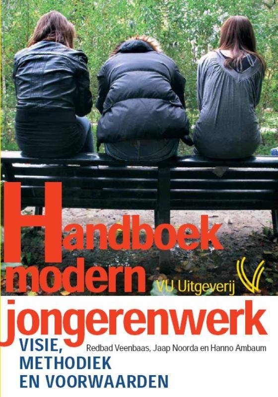 Redbad Veenbaas, Jaap Noorda, Hanno Ambaum,Handboek modern jongerenwerk