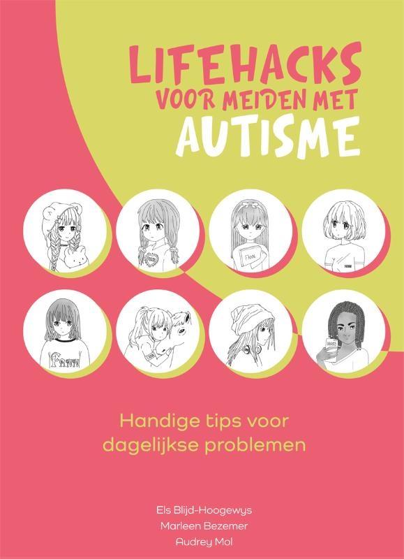 Els Blijd-Hoogewys, Marleen Bezemer, Audrey Mol,Lifehacks voor meiden met autisme