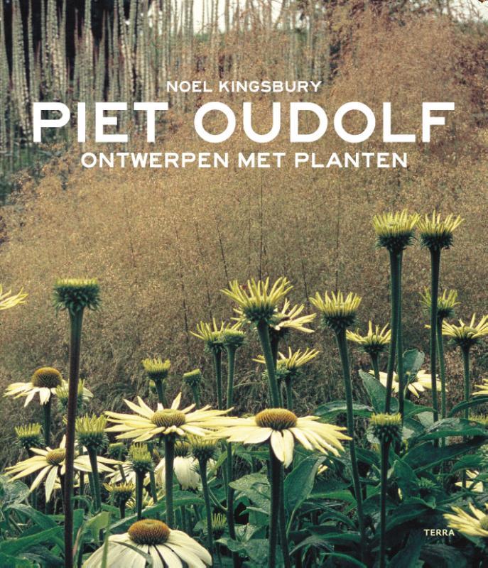 Piet  Oudolf, Noël  Kingsbury,Ontwerpen met planten