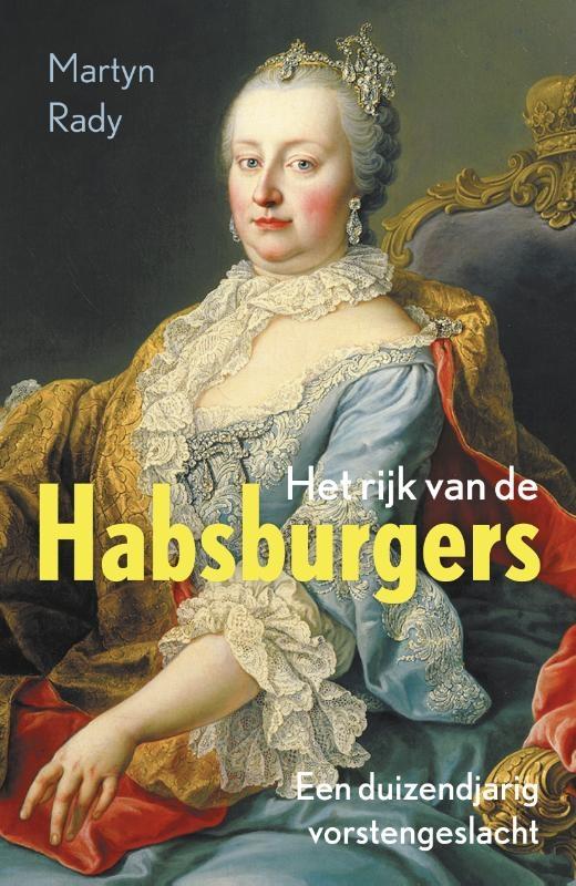 Martyn Rady,Het rijk van de Habsburgers