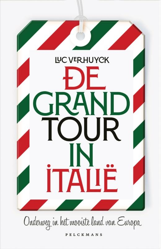 Luc Verhuyck,De Grand Tour in Italië