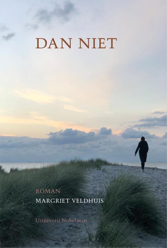 Margriet Veldhuis,Dan niet