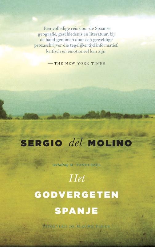 Sergio del Molino,Het godvergeten Spanje