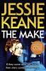 Jessie Keane,Make