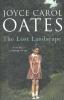 Oates, Joyce Carol,Lost Landscape