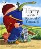 Whybrow, Ian,Harry and the Bucketful of Dinosaurs