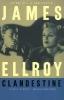 Ellroy, James,Clandestine