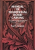 Hasluck, Paul N.,Manual of Traditional Wood Carving