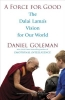 Goleman, Daniel,A Force for Good