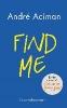 Aciman Andre,Find Me