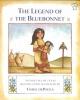 dePaola, Tomie,The Legend of the Bluebonnet