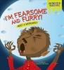 Bullard, Lisa,I`m Fearsome and Furry!