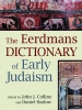 Collins, John,Dictionary of Early Judaism