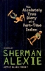Alexie, Sherman,The Absolutely True Diary of a Part-Time Indian