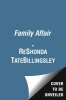 Billingsley, ReShonda Tate,A Family Affair