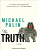 Palin, Michael,The Truth