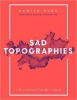 Damien Rudd,Sad Topographies