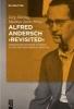 Alfred Andersch `revisited`,Werkbiographische Studien im Zeichen der Sebald-Debatte