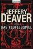 Deaver, Jeffery,Das Teufelsspiel