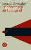 Brodsky, Joseph,Erinnerungen an Leningrad