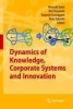 Dynamics of Knowledge, Corporate System and Innovation,TBD