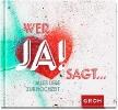 GROH Verlag,Wer JA! sagt