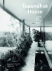 Hammer-Tugendhat, Daniela,Tugendhat House. Ludwig Mies van der Rohe