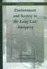 ,<b>Environment and Society in the Long Late Antiquity</b>