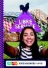 Nardy  Frijters-Getkate, Patrick  Schuitema,Libre Service 5 havo Textes ?t Activit?s + totaallicentie