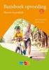 <b>Hans  Malschaert</b>,Basisboek opvoeding, theorie en praktijk