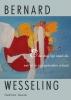 Bernard  Wesseling,& de dag ligt open als een ei in zijn gebroken schaal