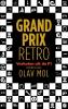 ,<b>Grand Prix Retro</b>