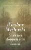 Wieslaw  Mysliwski,Over het doppen van bonen