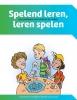 Rudy  Reenders, Wil  Spijker, Nathalie van der Vlugt,Spelend leren, leren spelen