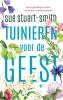 Sue  Stuart-Smith,Tuinieren voor de geest